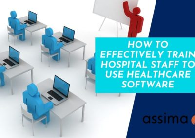How to Effectively Train Hospital Staff to Use Healthcare Software