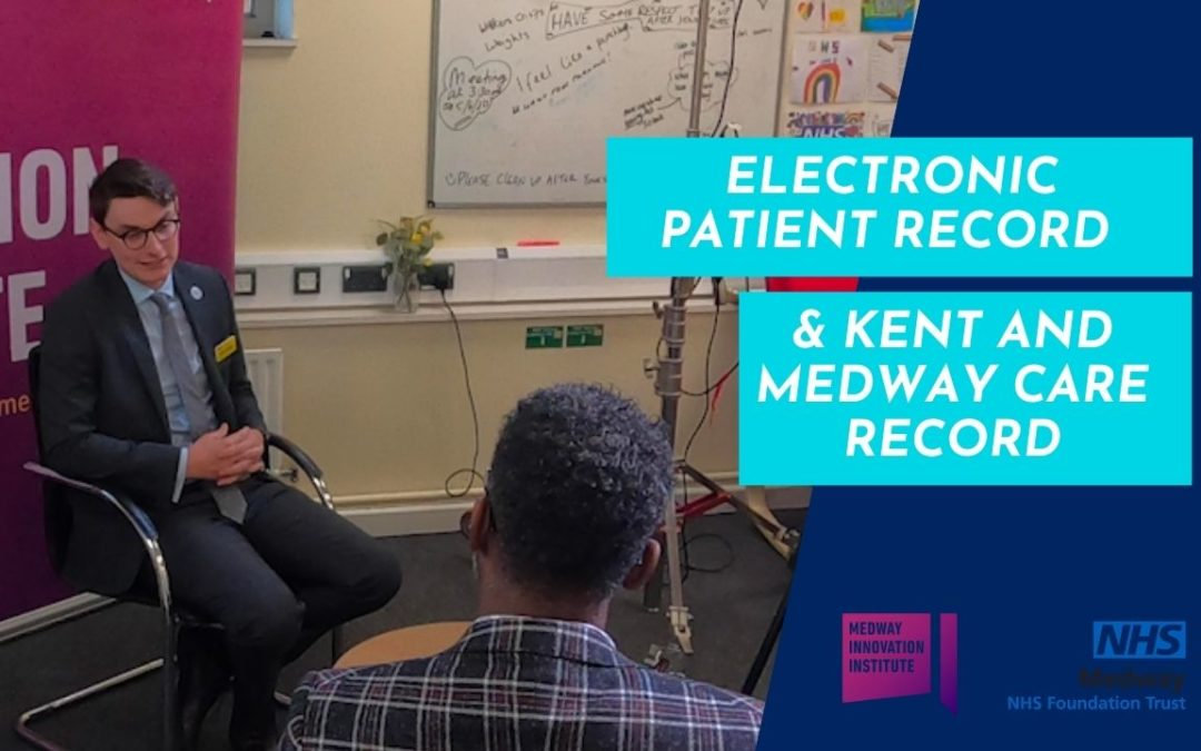Electronic Patient Record and Kent and Medway Care Record
