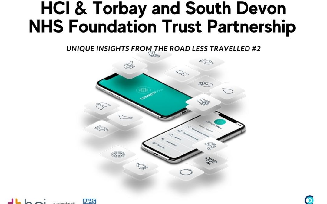 HCI & Torbay and South Devon NHS Foundation Trust Partnership – Unique Insights From The Road Less Travelled